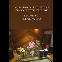 Ekendra Das | Drum and Percussion Grooves You Can Use