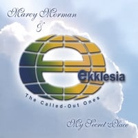 MARCY MORMAN & EKKLESIA | My Secret Place