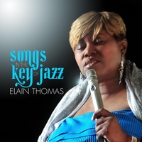 Elain Thomas | Songs in the Key of Jazz