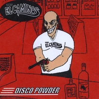 The El Caminos | Disco Powder