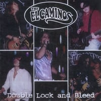 The El Caminos | Double Lock and Bleed
