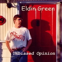 Eldin Green | Unbiased Opinion