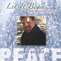 Mike Eldred | Let It Begin