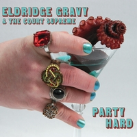 Eldridge Gravy & The Court Supreme | Party Hard