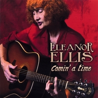 Eleanor Ellis | Comin' a Time
