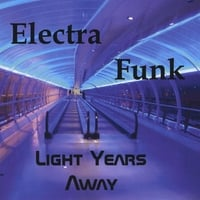 Electra Funk | Light Years Away