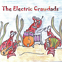 The Electric Crawdads | Laissez Les Bon Temps Rouler - Single