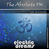 Electric Dreams | The Absolute OM