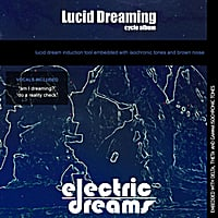 Electric Dreams | Lucid Dreaming Cycle Album
