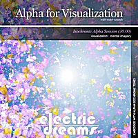 Electric Dreams | Alpha for Visualization