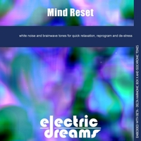 Electric Dreams | Mind Reset