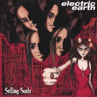 Electric Earth | Selling Souls