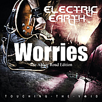 Electric Earth | Worries - The Abbey Road Edition