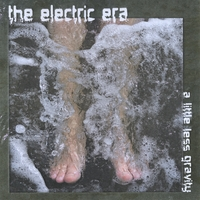 The Electric Era | A Little Less Gravity