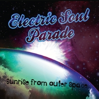 Electric Soul Parade | Sunrise From Outer Space