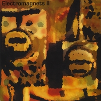 Electromagnets Featuring Eric Johnson | Ii