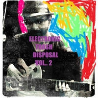 Electronic Trash Disposal | Electronic Trash Disposal, Vol. 2