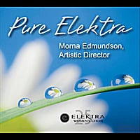 Elektra Women's Choir & Morna Edmundson | Pure Elektra