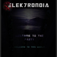 Elektronoia | Welcome to the Party(Welcome to This World) [First Edition]