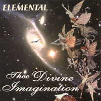 Elemental | Thee Divine Imagination
