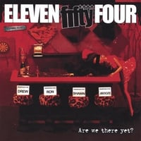 Eleven:54 | Are We There Yet?