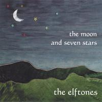 The Elftones | The Moon and Seven Stars
