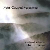 The Elftones | Mist-Covered Mountains