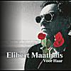 Elibert Maathuis: Voor Haar