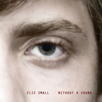 Elie Small | Without a Sound