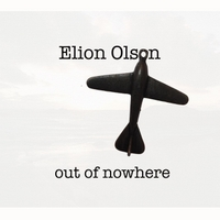 Elion Olson | Out of Nowhere