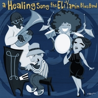 Eli Yamin Blues Band | A Healing Song
