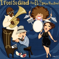 Eli Yamin Blues Band | I Feel So Glad