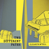 Elizabeth McCall | Two Different Paths