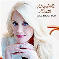 Elizabeth South | I Will Trust You - Single