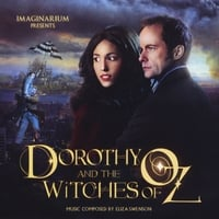 Eliza Swenson | Dorothy and The Witches of Oz Soundtrack