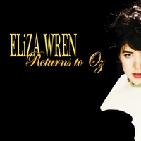 Eliza Wren | Returns to Oz, Vol. 1