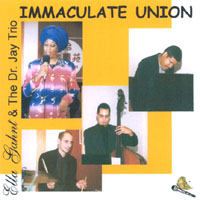 Ella Gahnt & The Dr. Jay Trio | Immaculate Union