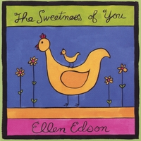 Ellen Edson | The Sweetness of You