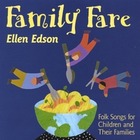 Ellen Edson | Family Fare: Folk Songs for Children and Their Families