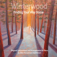 Ellen Foncannon Stephenson | Winterwood: Finding Your Way Home