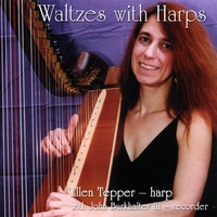 Ellen Tepper | Waltzes With Harps