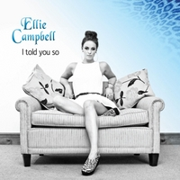 Ellie Campbell | I Told You So