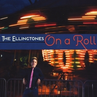 The Ellingtones | On a Roll