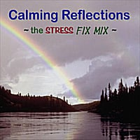 Ellis Hadlock | Calming Reflections: The Stress Fix Mix