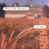 Ellis Paul | Am I Home
