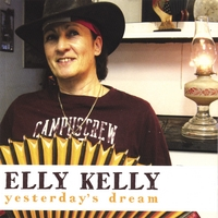 Elly Kelly | Yesterday's Dream