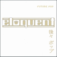 Eloquent | Future Pop