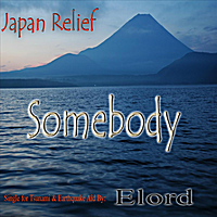 ELORD | Somebody