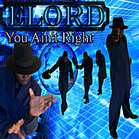 Elord | You Ain`t Right