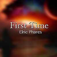Elric Phares | First Time
